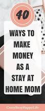 Make Money At Home Ideas Best 25 Earning Money Ideas Only On Pinterest Earn Money From