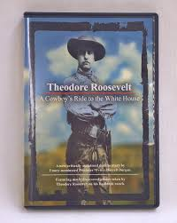 theodore roosevelt a cowboy u0027s ride to the white house north