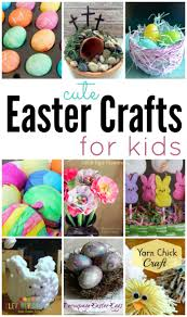 cute easter crafts for kids simple recipes diy tutorials