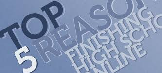 how can i finish high school 5 reasons finishing high school online could be right for your