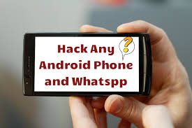 how to hack any on android how to hack android phone and whatsapp using mobile app