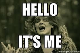 Adele Meme - it is first anniversary of adele s hello reacho