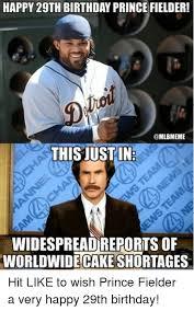29th Birthday Meme - happy 29th birthday prince fielder this justin widespread reports