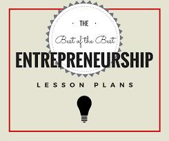 tutorial questions on entrepreneurship a teachers guide for the best entrepreneurship lesson plans on web