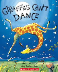 giraffes can u0027t dance by giles andreae scholastic