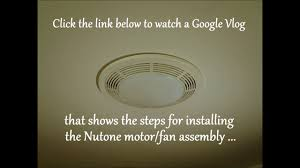nutone 8664rp bathroom fan and motor assembly replacement youtube