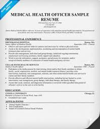 Social Worker Resume Example by Medical Health Officer Resume Sample Http Resumecompanion Com