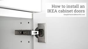 ikea kitchen cabinets door sizes how to install an ikea cabinet door