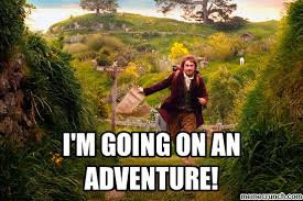 Adventure Meme - m going on an adventure