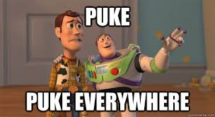 Puke Meme - puke puke everywhere toy story everywhere quickmeme