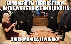 Monica Lewinsky Meme - ermagerd i m the first lady in the white house on her knees since