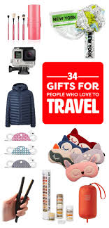 gifts for 34 gifts for who to travel