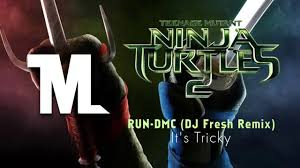 tmnt 2 trailer song run dmc it s tricky dj fresh remix