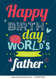 happy birthday daddy stock images royalty free images u0026 vectors