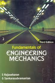fundamentals of engineering mechanics by g sankarasubramanian