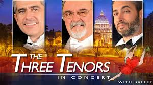the three tenors napul è opera arias and ballet in rome