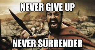 Never Meme - never give up never surrender how i feel about lent quickmeme