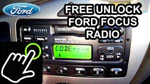 how to get unlock code for free ford focus radio 5000 6000 rds