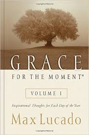 1 grace for the moment inspirational thoughts for each day of