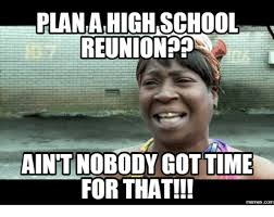 High School Reunion Meme - 25 best memes about high school reunion meme high school
