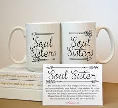 two soul sisters mugs coffee mug set best friends sisters gifts