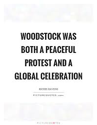 woodstock was both a peaceful protest and a global celebration
