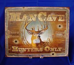 man cave hunters only buck deer trophy room head mounts metal tin