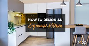 kitchen cabinets height above counter how to design an ergonomic kitchen 2020 spaces