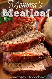 momma u0027s best meatloaf the country cook