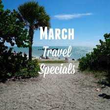 march travel deals travel specials family and destinations
