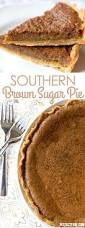 southern thanksgiving desserts southern brown sugar pie recipe brown sugar pie sugar pie and
