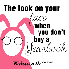 buy a yearbook promote your sales with these yearbook memes