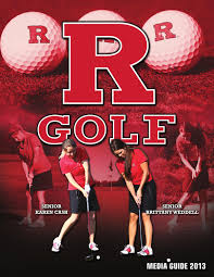 2013 rutgers women u0027s golf media guide by rutgers athletics issuu