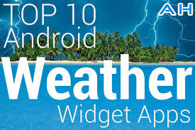 best android weather widget featured top 10 best android weather widgets androidheadlines