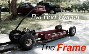 Radio Flyer Wagons Used How To Tell Age Rat Rod Wagon Build Pt 2 Youtube