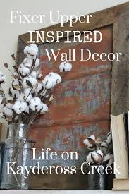 fixer upper inspired metal wall decor life on kaydeross creek