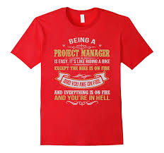 amazon com being a project manager funny t shirts project