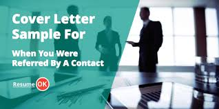 letter sample for when you were referred by a contact
