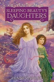 sleeping beauty u0027s daughters diane zahler hardcover