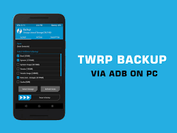 take twrp backup directly on pc via adb u2013 android soul
