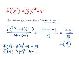 How To Find The Rate Of Change In A Table Showme Average Rate Of Change Interval Quadratic