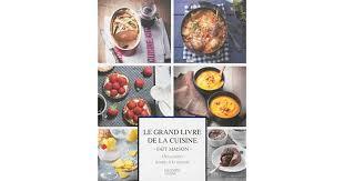 cuisine fait maison le grand livre de la cuisine fait maison by collectif