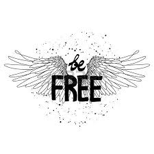 be free concept art with hand written slogan and wings drawn