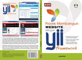 tutorial web dengan yii proyek membangun website dengan yii framework