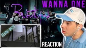 eng sub wanna one beautiful mv reaction in spanish youtube