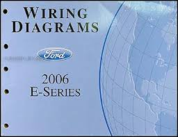 2006 ford econoline van u0026 club wagon wiring diagram manual original