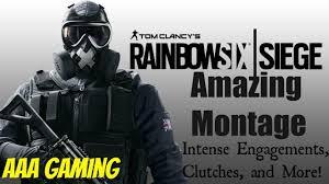 rainbow six seige epic montage youtube