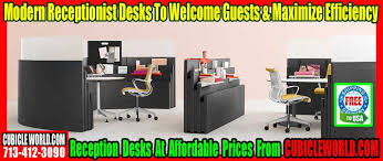 Modern Reception Desk For Sale What To Look For When Shopping For Contemporary Receptionist Desks