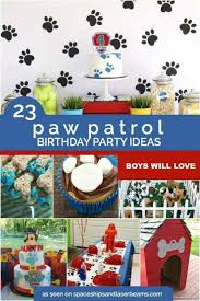 birthday party ideas 23 paw patrol birthday party ideas spaceships and laser beams