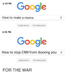 Google Search Meme - google how to make a meme google search i m feeling lucky 626 pm